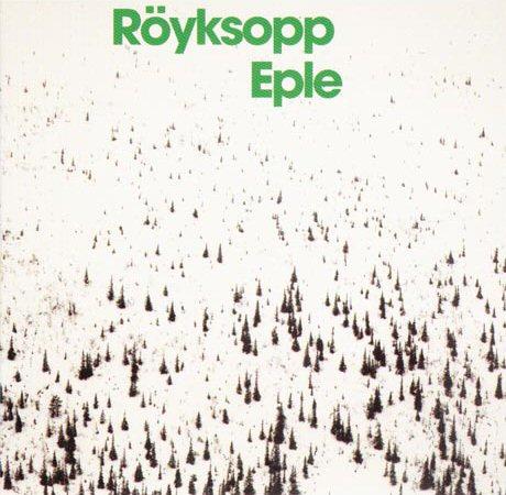 Royksopp-Eple-235580