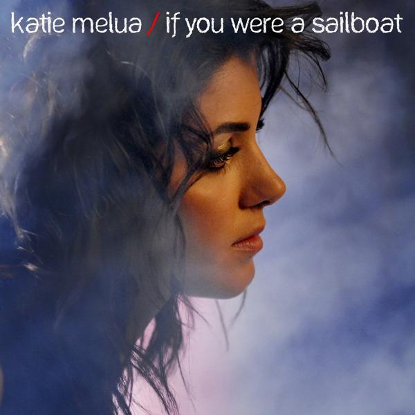 Katie_Melua_-_If_You_Were_a_Sailboat